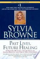 Past Lives  Future Healing