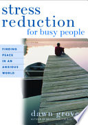 Stress Reduction For Busy People