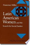 Latin American Women and the Search for Social Justice