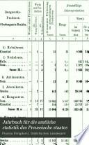 Jahrbuch für die amtliche statistik des Preussische staates