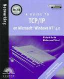 A Guide to TCP IP on Microsoft Windows NT 4 0