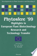 Phytosfere 99   Highlights in European Plant Biotechnology Research and Technology Transfer