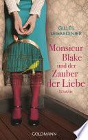 Monsieur Blake und der Zauber der Liebe