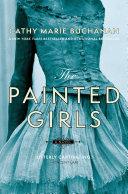 download ebook the painted girls pdf epub
