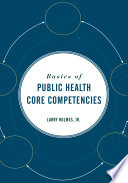 Basics of Public Health Core Competencies