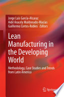 Lean Manufacturing in the Developing World Latin America On Lean Manufacturing Lm The