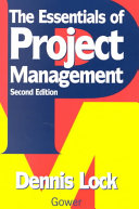 The Essentials Of Project Management : a straightforward account of the principles...