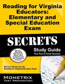 Reading for Virginia Educators Elementary and Special Education Exam Secrets Study Guide