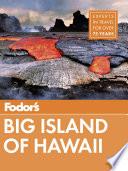 Fodor s Big Island of Hawaii