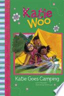 Katie Woo  Katie Goes Camping