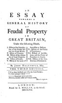 An Essay Towards a General History of Feudal Property in Great Britain