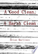 A Good Clean A Harsh Clean