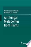 Antifungal Metabolites From Plants