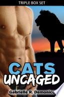 Cats Uncaged  BBW Paranormal Romance  Shifter Romance
