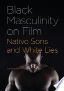 Black Masculinity on Film