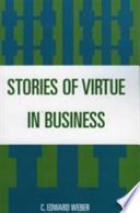 Stories of Virtue in Business Free download PDF and Read online