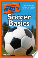 The Complete Idiot s Guide to Soccer Basics