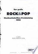 Der gro  e ROCK   POP Musikzeitschriften Preiskatalog 2006
