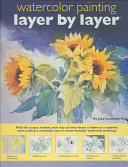 Watercolor Painting Layer by Layer
