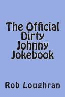 The Official Dirty Johnny Jokebook