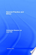 General Practice And Ethics book
