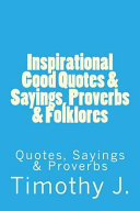 Inspirational Good Quotes   Sayings  Proverbs   Folklores
