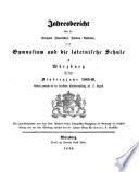 Jahresbericht über die königlich bayerischen Studienanstalten, das Gymnasium und die Lateinische Schule zu Würzburg