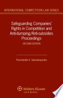 Safeguarding Companies  Rights in Competition and Anti dumping anti subsidies Proceedings