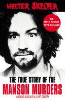 Helter Skelter Shocking True Story Of The Manson Murders
