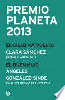 Premio Planeta 2013  ganador y finalista  pack
