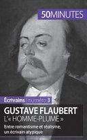 Gustave Flaubert  l    homme plume