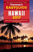 Frommer s Easyguide to Hawaii 2017