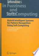 Hybrid Intelligent Systems For Pattern Recognition Using Soft Computing book
