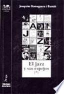 El jazz y sus espejos