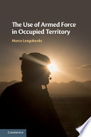 The Use of Armed Force in Occupied Territory