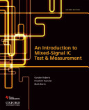 An Introduction to Mixed Signal IC Test and Measurement