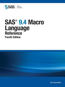 SAS 9 4 Macro Language  Reference  Fourth Edition