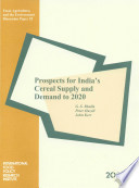 Prospects for India s Cereal Supply and Demand to 2020