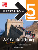 5 Steps to a 5 AP World History, 2010-2011 Edition