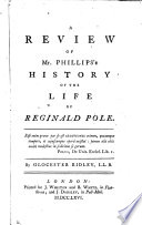 A Review Of Mr Phillips S History Of The Life Of Reginald Pole