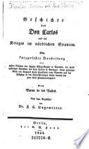 Geschichte des Don Carlos und des Krieges im nördlichen Spanien