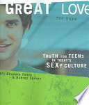 Great Love (for Guys) That The World Has Distorted What