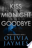 Kiss Midnight Goodbye