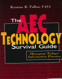 The AEC Technology Survival Guide