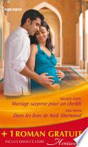 Mariage surprise pour un cheikh   Dans les bras de Nick Sherwood   Un pari sur l amour