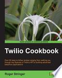 Twilio Cookbook