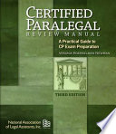 Certified Paralegal Review Manual  A Practical Guide to CP Exam Preparation