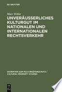 Unver U Erliches Kulturgut Im Nationalen Und Internationalen Rechtsverkehr