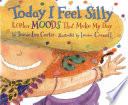 Today I Feel Silly   Other Moods That Make My Day