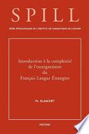 Introduction    la complexit   de l enseignement du fran  ais langue   trang  re